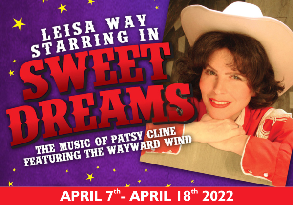 Sweet Dreams - The Music of Patsy Cline Comedy Dinner Theatre