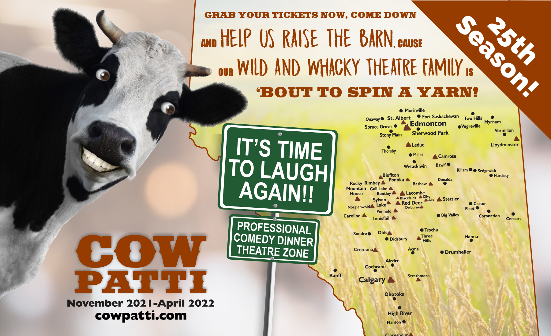 Cow Patti Comedy Theatre - Grab Your tickets now, help us raise the barn, for our wacky and wild theatre family is about to spin a yarn!